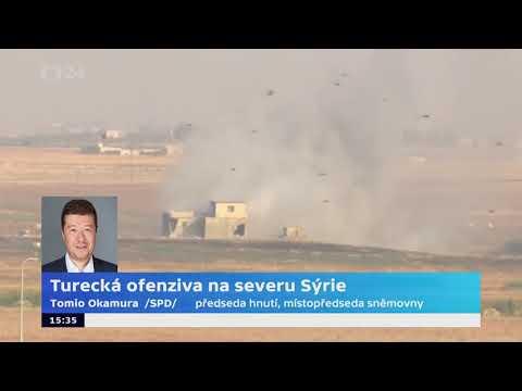 Tomio Okamura: Turecká invaze do Sýrie.