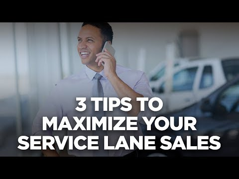 3 Tips to Maximize your Service Lane Sales - 10X Automotive Weekly photo