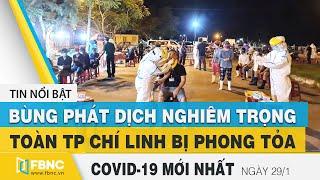 Tin tức Covid-19 mới nhất hôm nay 29/1 | Dich Virus Corona Việt Nam hôm nay | FBNC