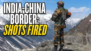 Shots Fired on India-China Border