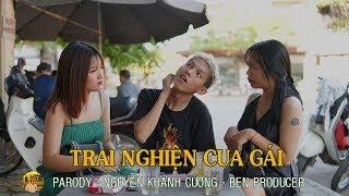[NHẠC CHẾ] Trai Nghiện Cua Gái (Parody) - Nguyễn Khánh Cường