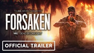 Dead by Daylight Tome 7: Forsaken - Official Reveal Trailer