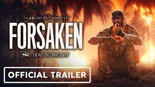 Dead by Daylight Tome 7: Forsaken - Official Reveal Trailer