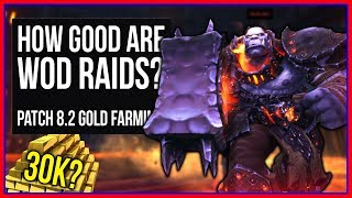 How Good are WoD Raids for Raw Gold Farming? (BFA Gold Guide)