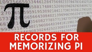 Memorizing digits of Pi (π): current & previous WORLD RECORD