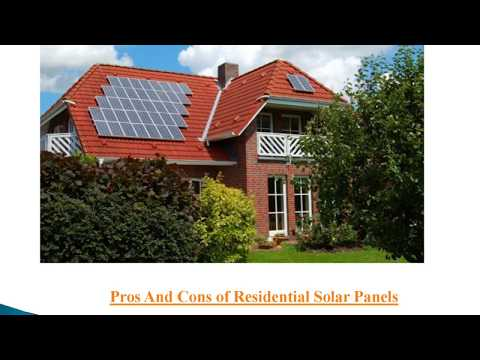 What are the Pros And Cons of Residential Solar Panels?