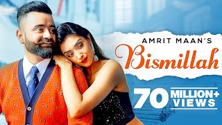 Bismillah – Amrit Maan Ft Dr Zeus Video HD