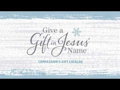 Give a Gift in Jesus' Name (Gift Catalog) | Compassion International
