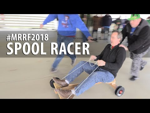 Spool Racer 2.0 at #MRRF2018 // Filament Friday + Barnacules Nerdgasm + 3D Printing Nerd ... AGAIN!