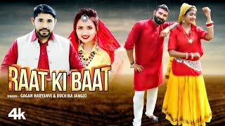 Raat Ki Baat – Gagan Haryanvi – Ruchika Jangid Ft Sonika Singh Video HD