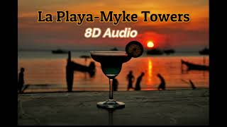 La Playa -Myke Towers (8D Audio)