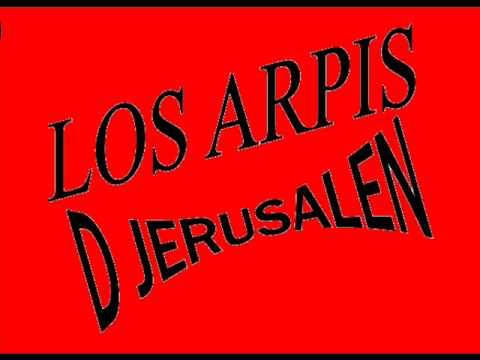 LOS ARPIS SOY COBRADOR DE JERUSALEN AREQUIPA-PERU