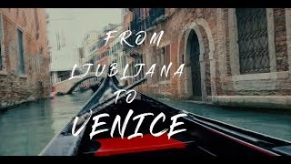 How to travel from Ljubljana to Venice on a budget