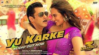 YU KARKE – Salman Khan – Dabangg 3