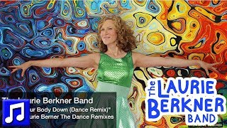 """""""Shake Your Body Down (Dance Remix)"""" by The Laurie Berkner Band 
