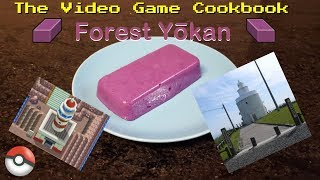 Forest Yōkan | The Video Game Cookbook
