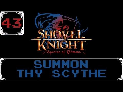 Summon Thy Scythe   Shovel Knight: Treasure Trove Let s Play [Part 43]
