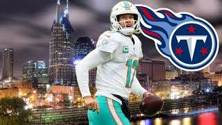 Film Study:  Ryan Tannehill is now a Titan, but how good is he?