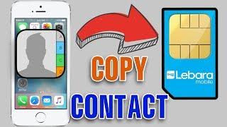 Copy iPhone contact to SIM card | Chép danh bạ iPhone vào thẻ SIM