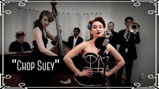 System of a Down - Chop Suey (Jazz Cover by Robyn Adele Anderson)
