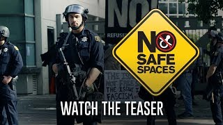 NO SAFE SPACES Teaser