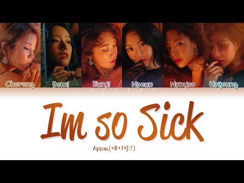APINK (에이핑크) - I'm So Sick (1도 없어) [Color Coded Lyrics ENG/ROM/가사]