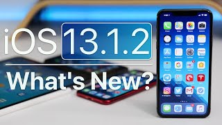 iOS 13.1.2 is Out! - What's New?
