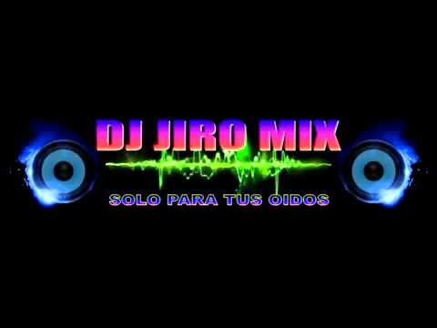 JIRODJ chorrillos MESCLA TECHNO VOL  4   YouTube