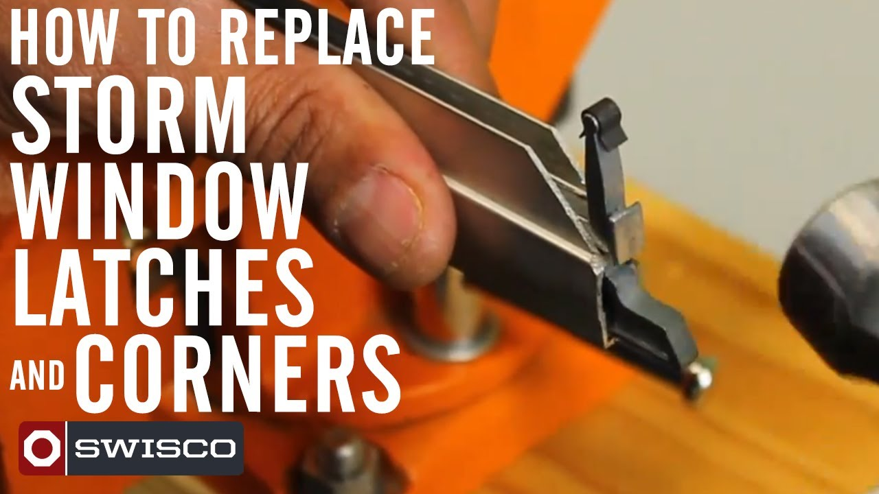 How To Replace Your Storm Window Latches And Corners Youtube