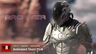 """Sci-Fi CGI 3D Animation Short """"THE ARCHIVER"""". Fantasy Adventure Animated Film by ArtFX"""