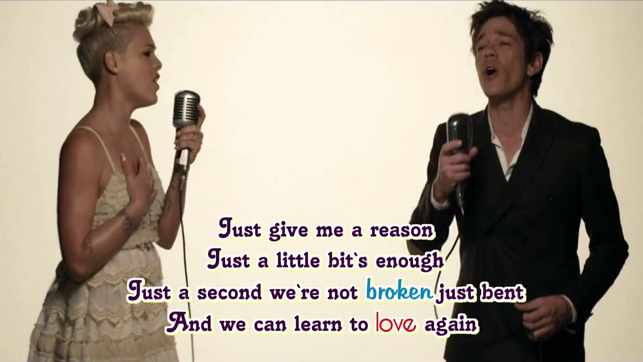 Pink feat. Nate Ruess - Just Give Me A Reason (Lyrics On ...