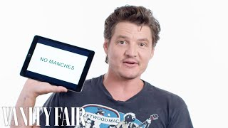 Pedro Pascal Teaches You Spanglish Slang | Vanity Fair