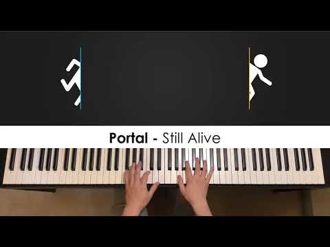 Portal - Still Alive (Piano Cover)    Dedication #648