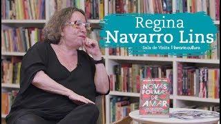 Entrevista com  Regina Navarro Lins