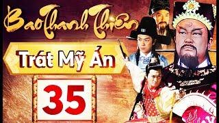 Phim Hay 2018 | Bao Thanh Thiên  - Tập 35 | PhimTV