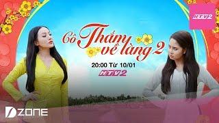 HTV2 - Teaser 2 Cô Thắm về làng Phần 2 (Phát sóng 20:00, từ 10.01.2017)