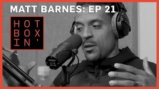 Matt Barnes | Hotboxin' with Mike Tyson | Episode 21
