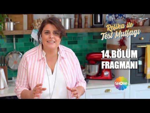 Refika ile Test Mutfağı 14. Bölüm Fragmanı