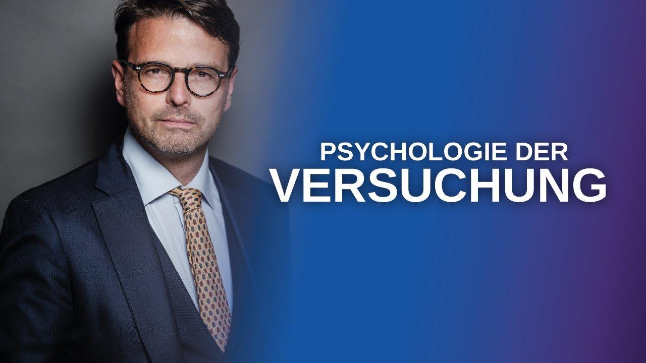 Die Psychologie der VERSUCHUNG: Wie stark sind Sie? (Raphael Bonelli)