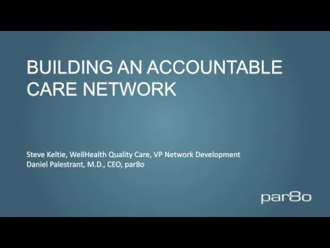 How WellHealth Quality Care Built an Accountable Care Network with par8o