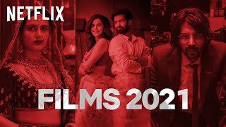 2021's Upcoming Netflix Original Films | #AbMenuMeinSabNew | Netflix India