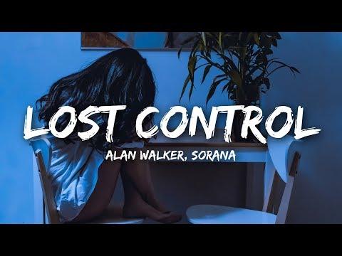 Alan Walker - Lost Control (Lyrics) ft. Sorana