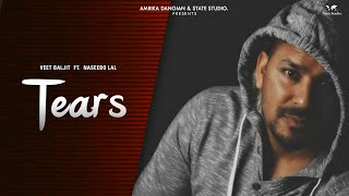 Tears – Veet Baljit – Naseebo Lal