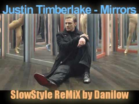 Baixar Justin Timberlake - Mirrors (SlowStyle ReMiX by Danilow)