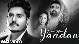 Video Yaadan - Kamal Khan