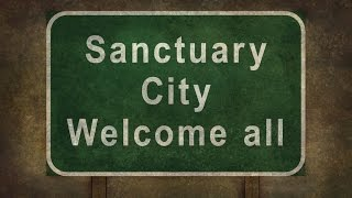 The Truth About Sanctuary Cities