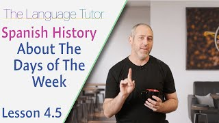 The History Behind the Names of the Days of the Week | The Language Tutor *Lesson 4.5*