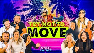TRY NOT TO MOVE CHALLENGE