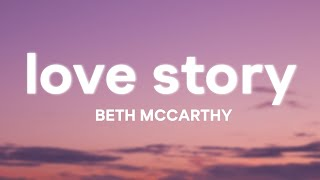 Beth McCarthy - Love Story (Lyrics)
