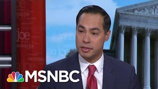 I Won't Try To 'Out-Gutter' President Donald Trump In Campaign: Julian Castro | Morning Joe | MSNBC